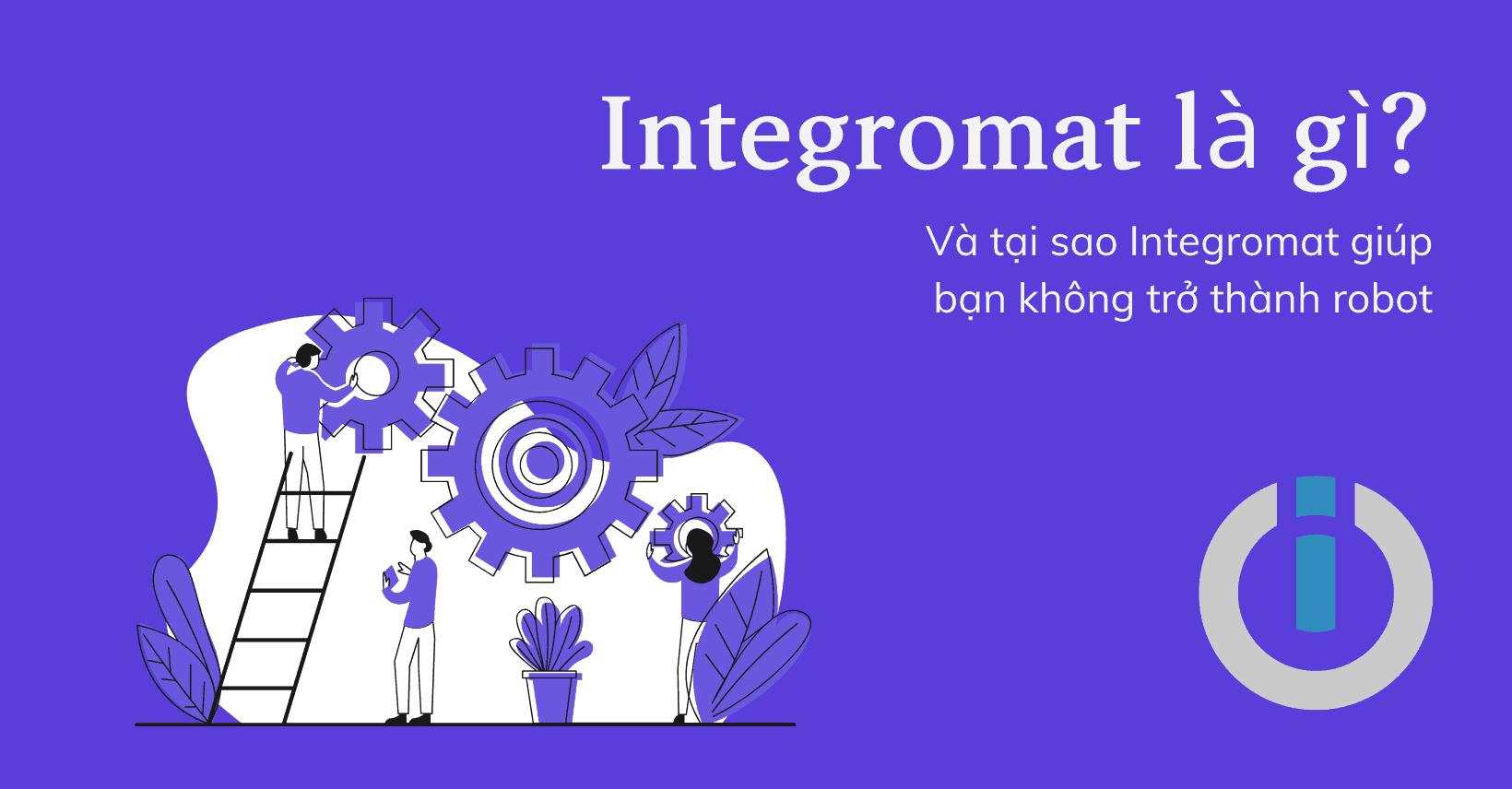 Ảnh bìa bài viết Integromat là gì
