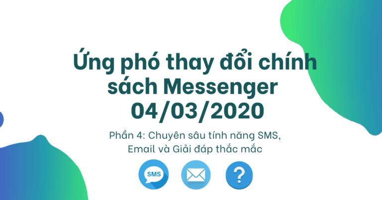 Cover Chính sách Facebook Messenger 04/03/2020: P4 - Chuyên sâu tính năng SMS, Email và giải đáp thắc mắc