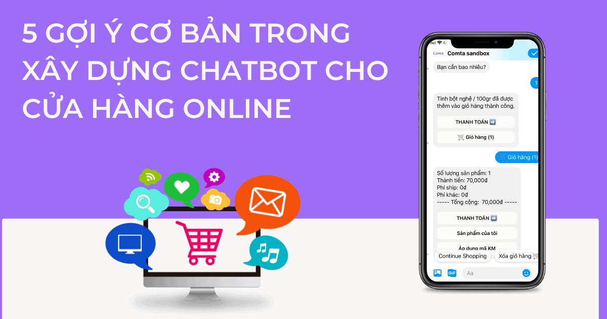 Cover 5 gợi ý cơ bản trong xây dựng chatbot cho cửa hàng kinh doanh online